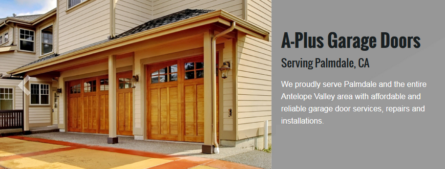A Plus Garage Doors | Garage Door Services in Privately Listed - Palmdale CA - Reviews - Photos - Phone Number
