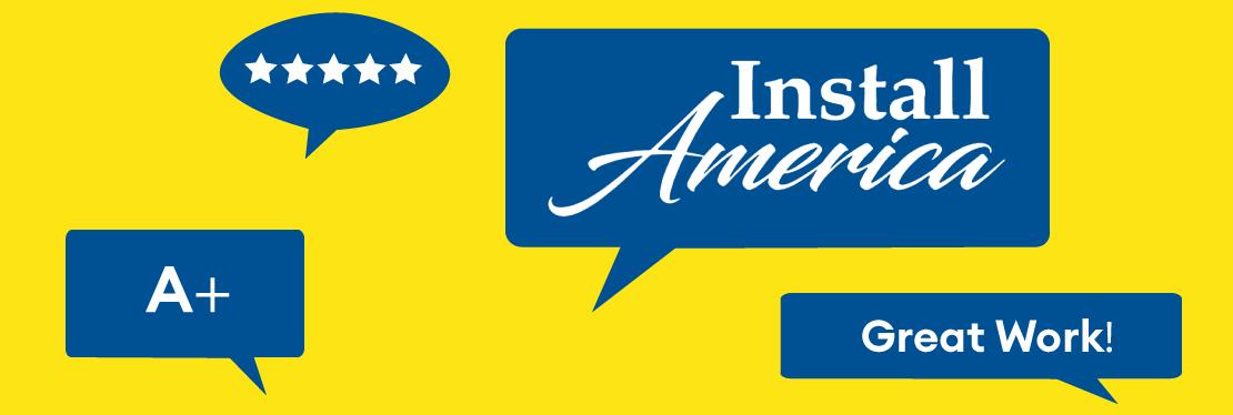 Install America Reviews, Ratings | Home & Garden near 8327 Horton Hwy, College Grove, TN 37046 , College Grove TN