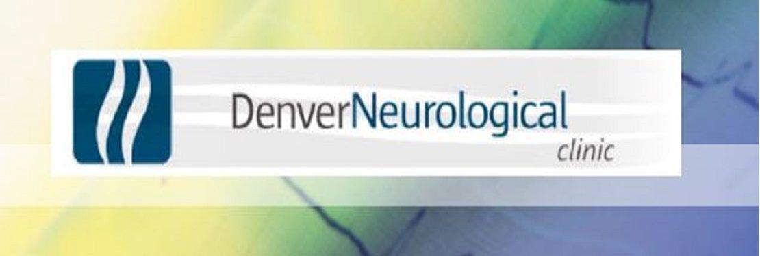 Denver Neurological Clinic reviews   Neurologist at 950 E Harvard Ave - Denver CO