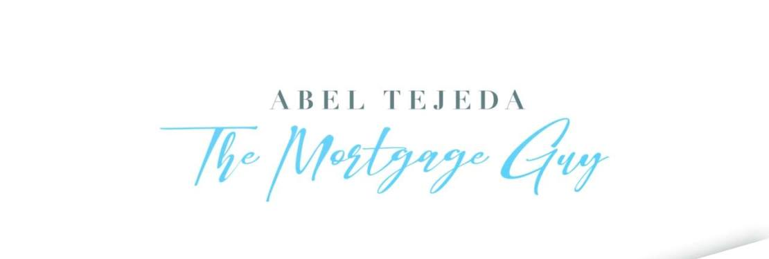 "Abel Tejeda ""The Mortgage Guy"" reviews 