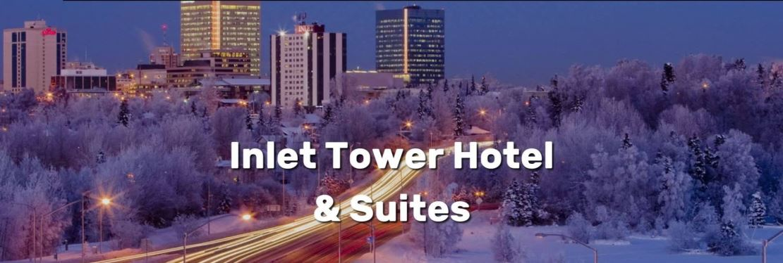 Inlet Tower Hotel & Suites Reviews, Ratings   Hotels near 1020 W 12th Ave , Anchorage AK